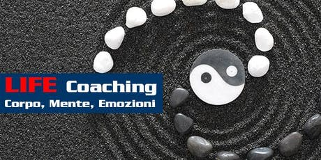 Life COACHING: CORPO, MENTE, EMOZIONI Tickets