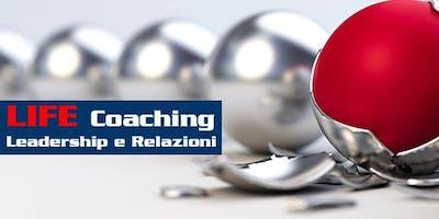 Life COACHING 2: LEADERSHIP e RELAZIONI
