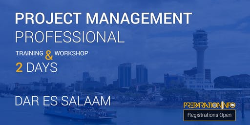 PMP 2 Days Training (PMBOK 6th edition) and Workshop - Dar-Es-Salaam