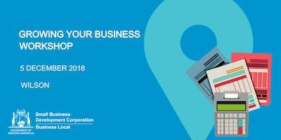 Free Seminar: Growing Your Business Workshop (Wilson)