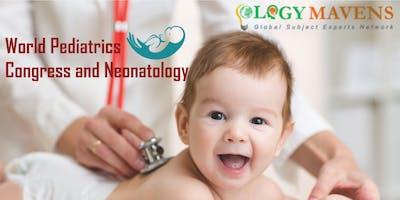 World Pediatrics Congress and Neonatology