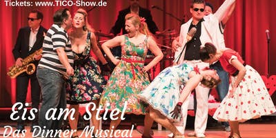 Eis am Stiel - Das Dinner Musical | Stuttgart