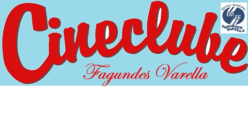 PROJETO CINECLUBE FAGUNDES VARELLA