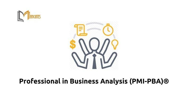 Professional in Business Analysis (PMI-PBA)® in Pittsburgh PA on Oct 15th-18th 2018