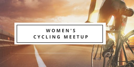 Women's Cycling Meetup (Beginner Level)