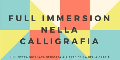 Full Immersion nella Calligrafia