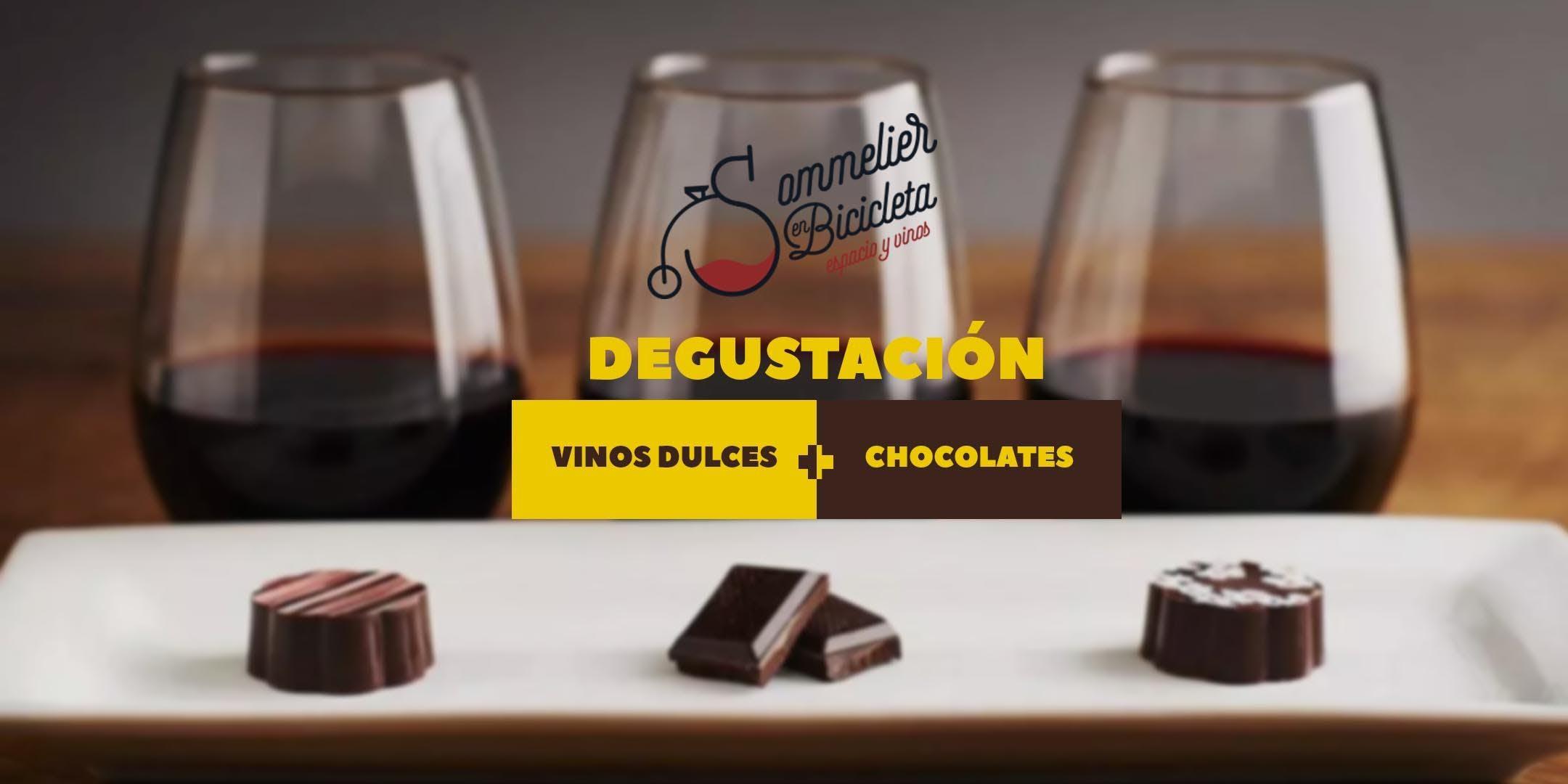 Degustación de Vinos dulces y chocolates
