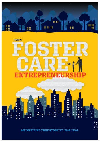 """From Foster Care to Entrepreneurship"" Book L"