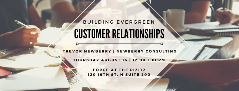 Building Evergreen Customer Relationships
