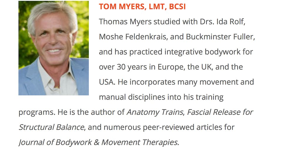 Workshop with Thomas Myers: Myofascial Continuities in Assessment ...