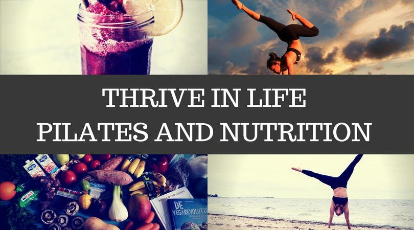 THRIVE IN LIFE- PILATES AND NUTRITION