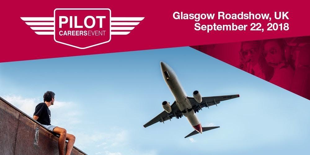 Airline Pilot Careers Event: Glasgow - Septem
