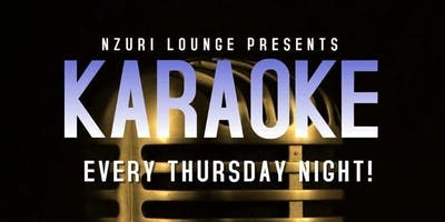 Karaoke Thursdays @ Nzuri Lounge