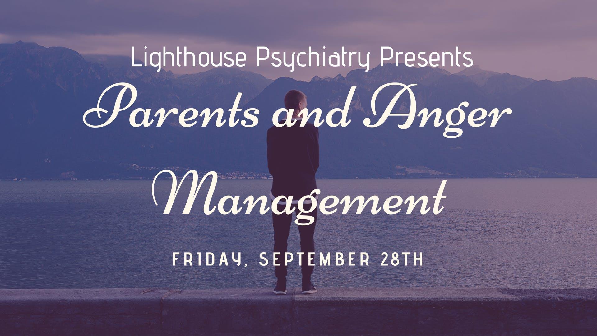 Parents and Anger Management Workshop