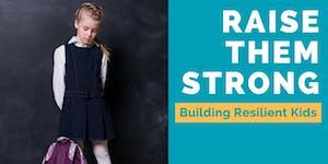 Raise Them Strong (Parent Positive)