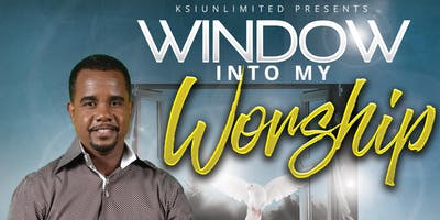 """Window Into My Worship"" featuring Kris Williams"