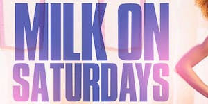 Milk on Saturday's at Milk River Lounge. No Cover...