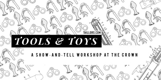 Tools & Toys — a BDSM Show & Tell