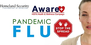 HSFA Aware Health Town Hall: Pandemic Flu, Stopping...
