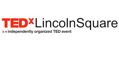 TEDxLincolnSquare: It's Not Me, It's You