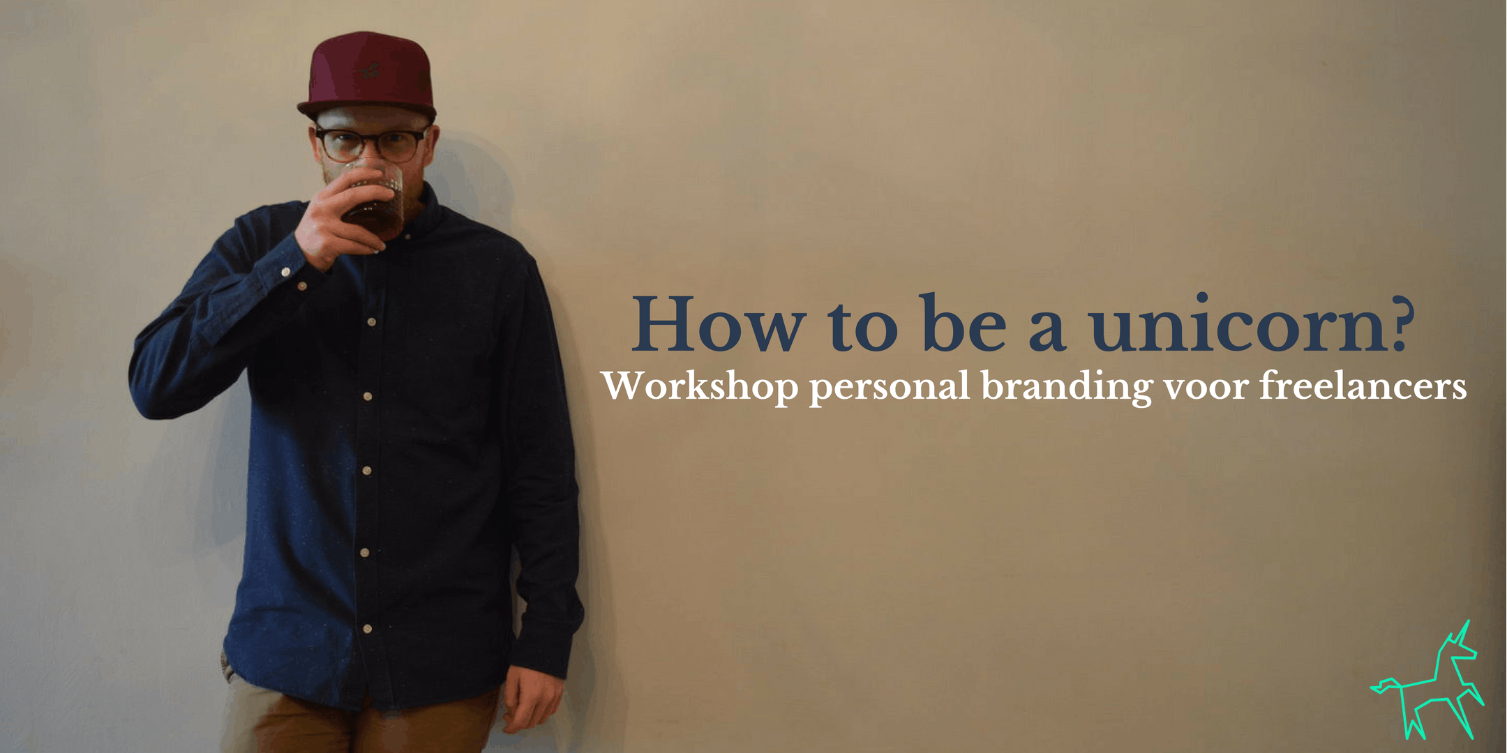 How to be a unicorn? (Workshop personal brand