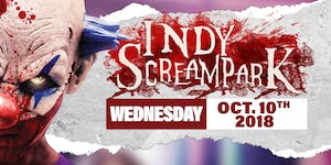 Wednesday October 10th, 2018 - Indy Scream Park