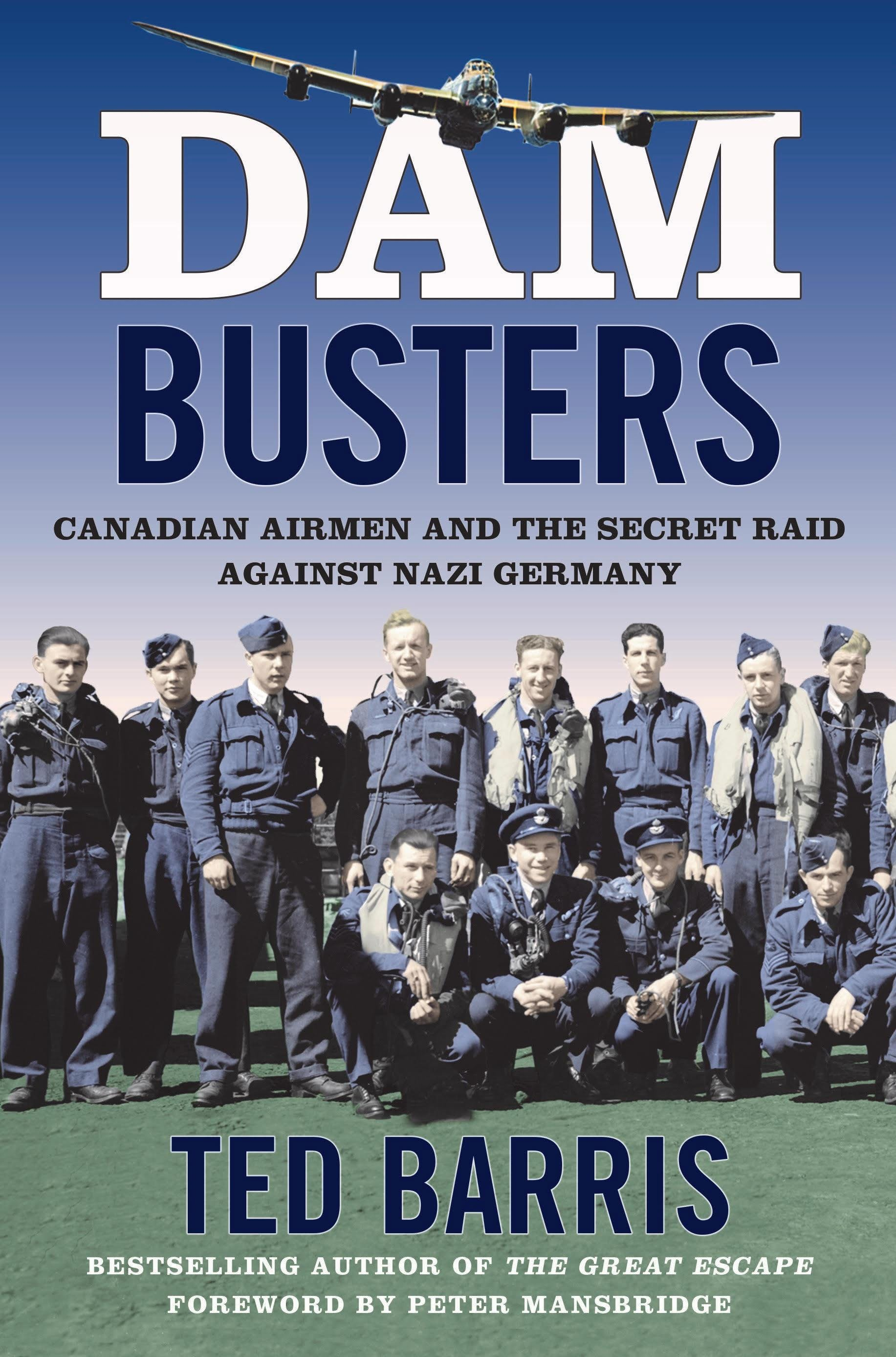 """Dam Busters"" by Ted Barris, Book Launch"