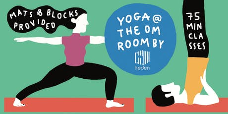 Yoga classes @ the Om Room | May-June 2019 tickets