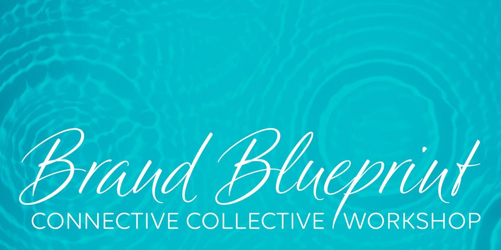 Connective collective brand blueprint workshop tickets multiple connective collective brand blueprint workshop tickets multiple dates eventbrite malvernweather Choice Image