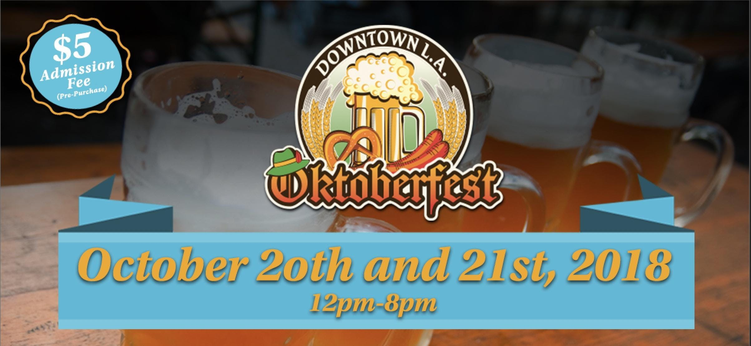 Oktoberfest DTLA- Beer, Food & Live Music!