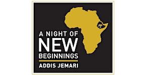 Addis Jemari - A Night of New Beginnings