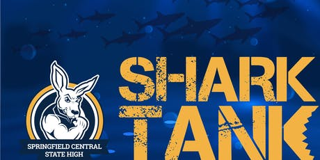 Springfield Central State High School - SharkTank tickets