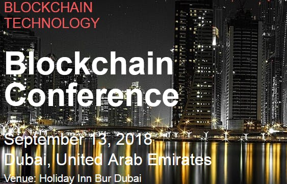 Blockchain Technology Conference, Dubai, UAE