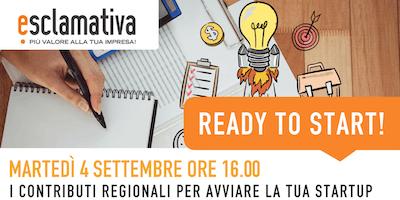 Ready to Start! - Contributi regionali per avviare la startup