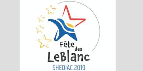 Fête des LeBlanc - Congrès mondiale Acadiens 2019  tickets