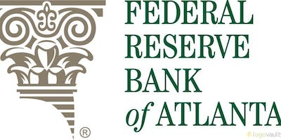Annual Event Hosted Jointly with the Fed Featuring a Keynote Speaker from the 2019 Federal Reserve Bank of Atlanta Financial Markets Conference