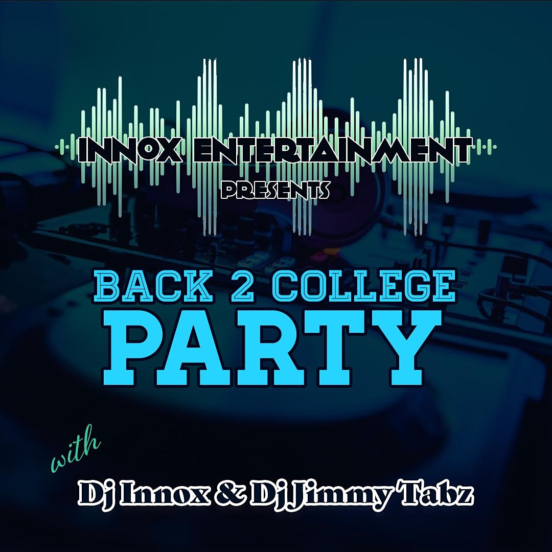 Back 2 College Party