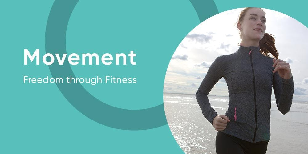 Movement: Freedom through Fitness