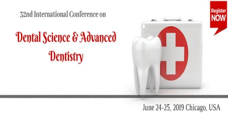 32nd International Conference on  Dental Science & Advanced Dentistry tickets