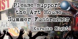 Karaoke night fundraiser @ The Art House \\ 8th...