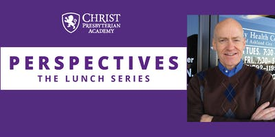 CPA Perspectives: Lunch Series - Scott Brown, MD, MA