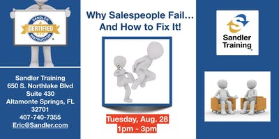 Why Salespeople Fail... and How to Fix it!