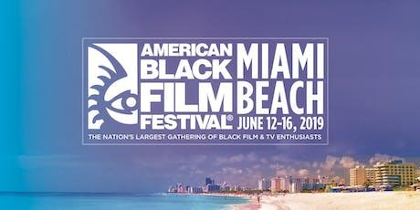 2019 American Black Film Festival   BOX OFFICE tickets
