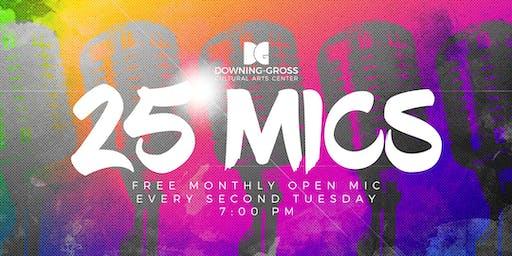 25 Mics - FREE Open Mic