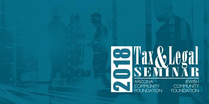 2018 Tax and Legal Seminar