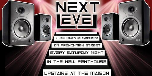 Next Level Nightclub Experience Every Saturday @ Maison Penthouse