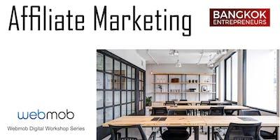 Affiliate Marketing - Workshop