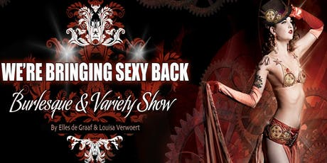 Burlesqueshow: We're bringing Sexy Back tickets