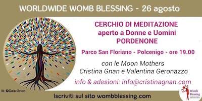 WORLDWIDE WOMBBLESSING - Benedizione Mondiale Del Grembo e Dono - 26 Agosto Pordenone