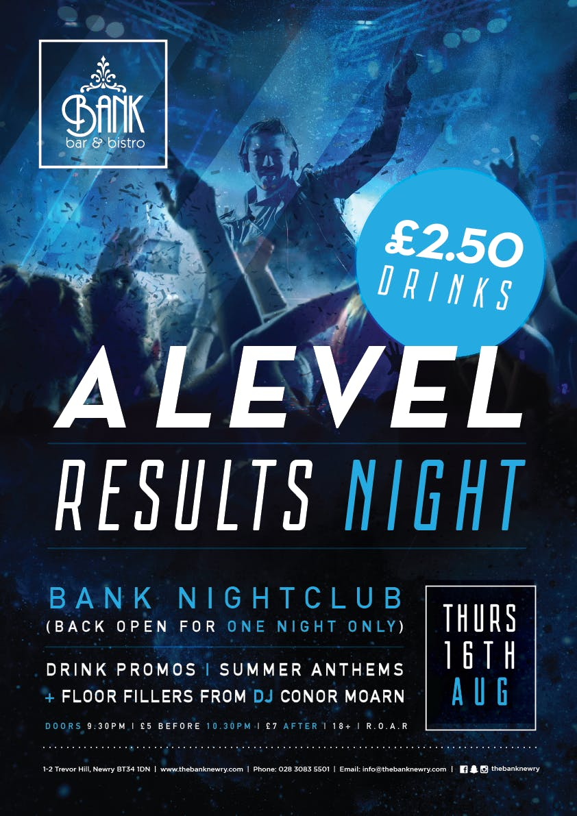 A Level results night - Thursday 16th August